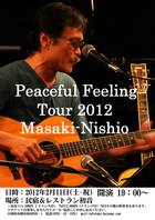西尾まさきPeaceful Feeling Tour2012